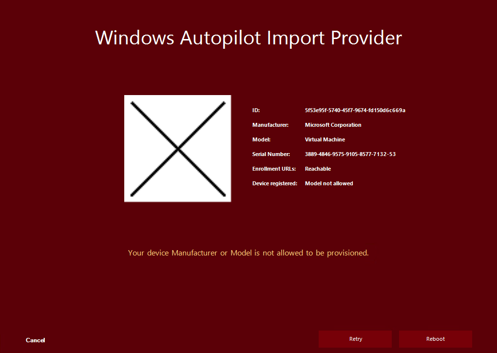 Autopilot Manager client UI - Windows Autopilot Import Provider showing failed import due to a non whitelisted Model